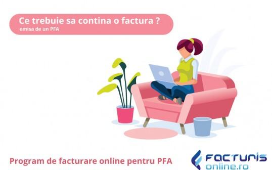Ce reguli trebuie sa respecte o PFA care emite prima factura?